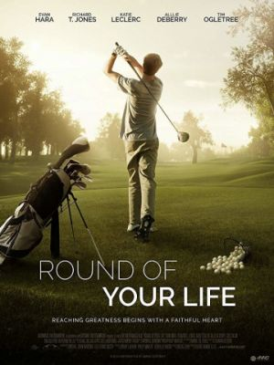 Round of Your Life (2017)