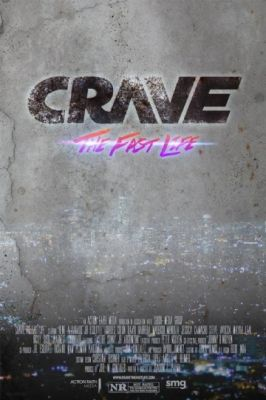 Crave: The Fast Life (2016)