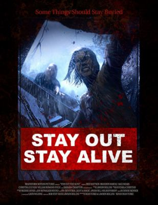 Stay Out Stay Alive (2019)