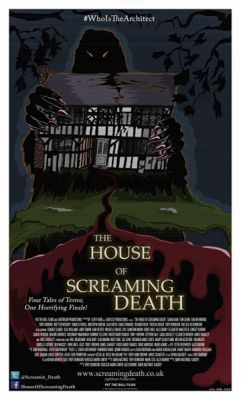 The House of Screaming Death (2017)