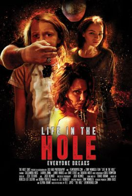 Life in the Hole (2017)
