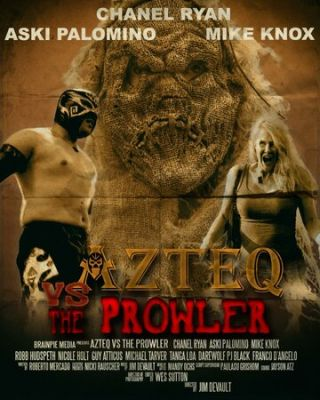 Azteq vs the Prowler (2017)