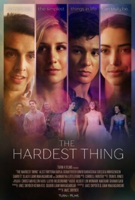 The Hardest Thing (2018)