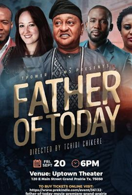 Father of Today (2019)